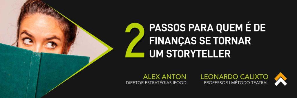 2 Passos para quem é de Finanças se Tornar um Storyteller